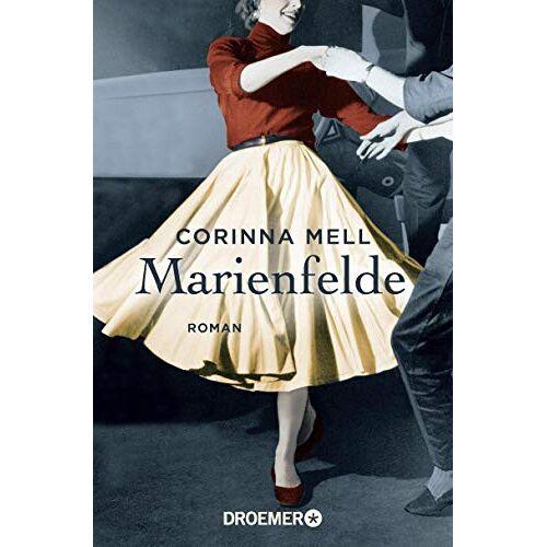 Corinna Mell - Marienfelde: Roman - Preis vom 05.09.2020 04:49:05 h