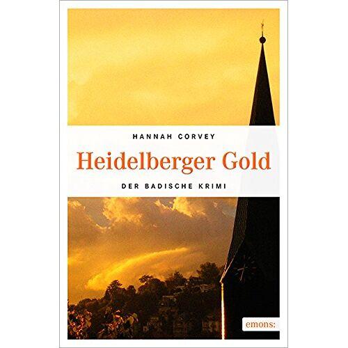 Hannah Corvey - Heidelberger Gold (Der Badische Krimi) - Preis vom 18.04.2021 04:52:10 h