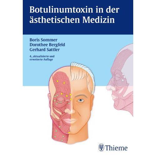 Boris Sommer - Botulinumtoxin in der ästhetischen Medizin - Preis vom 17.04.2021 04:51:59 h