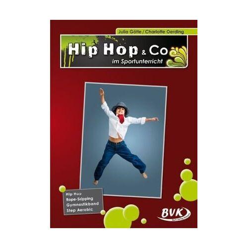 Julia Götte - Hip Hop & Co im Sportunterricht - Preis vom 10.05.2021 04:48:42 h