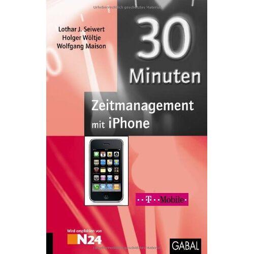 Seiwert, Lothar J. - 30 Minuten Zeitmanagement für iPhone - Preis vom 09.05.2021 04:52:39 h