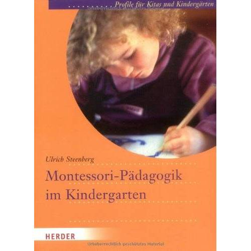 Ulrich Steenberg - Montessori-Pädagogik im Kindergarten: Profile für Kitas und Kindergärten: Profile für Kitas und Kindergarten - Preis vom 07.04.2020 04:55:49 h