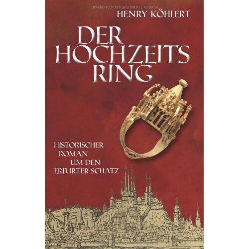 Henry Köhlert - Der Hochzeitsring - Preis vom 20.10.2020 04:55:35 h