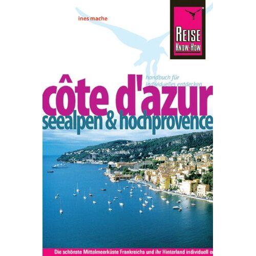 Ines Mache - Côte d`Azur - Seealpen und Hochprovence - Preis vom 05.09.2020 04:49:05 h