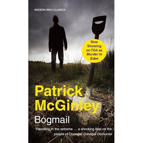 Patrick McGinley - Bogmail (Modern Irish Classics) - Preis vom 13.05.2021 04:51:36 h
