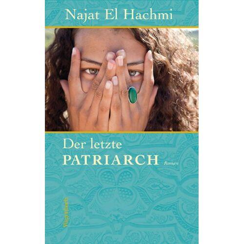 Najat El Hachmi - Der letzte Patriarch - Preis vom 13.01.2021 05:57:33 h