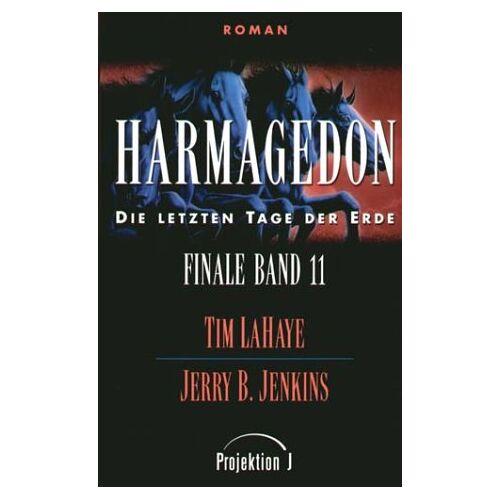 Tim LaHaye - Finale - die letzten Tage der Erde Bd.11: Harmagedon - Preis vom 21.10.2020 04:49:09 h