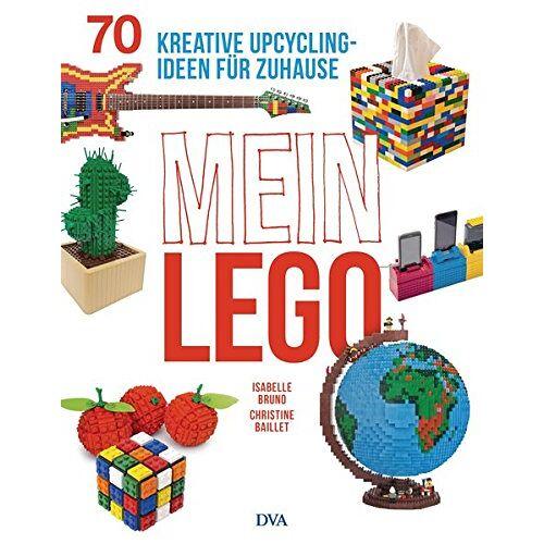 Isabelle Bruno - Mein LEGO: 70 kreative Upcycling-Ideen für zuhause - Preis vom 14.10.2019 04:58:50 h