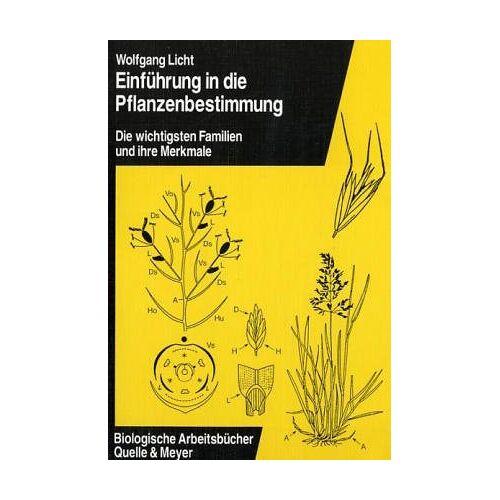 Wolfgang Licht - Einführung in die Pflanzenbestimmung - Preis vom 12.05.2021 04:50:50 h