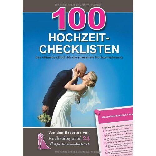 Raffael Schulz - 100 Hochzeit-Checklisten: Das ultimative Buch für die stressfreie Hochzeit - Preis vom 19.02.2020 05:56:11 h