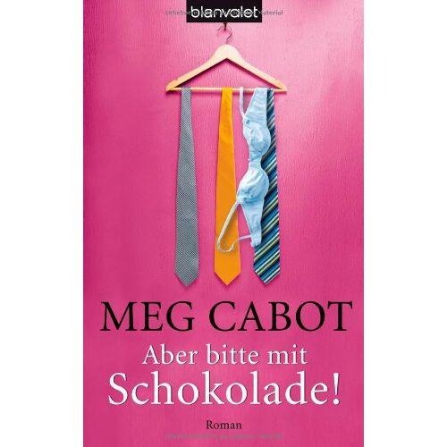 Meg Cabot - Aber bitte mit Schokolade!: Roman - Preis vom 24.05.2020 05:02:09 h