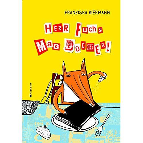 Franziska Biermann - Herr Fuchs mag Bücher - Preis vom 05.09.2020 04:49:05 h
