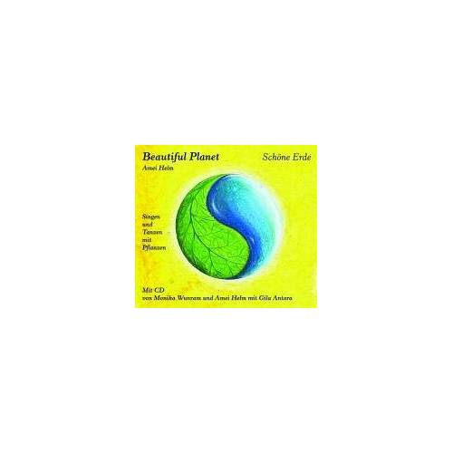 Amei Helm - Beautiful Planet - Schöne Erde: Singen und Tanzen mit Pflanzen. Mit Liedtexten und Tanzanleitungen - Preis vom 20.10.2020 04:55:35 h