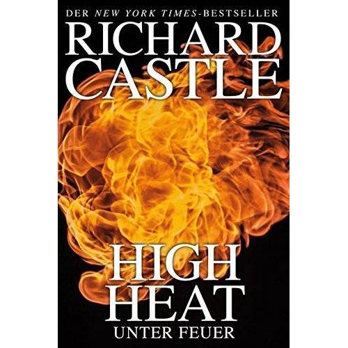 Richard Castle - Castle 8: High Heat - Unter Feuer - Preis vom 03.12.2020 05:57:36 h