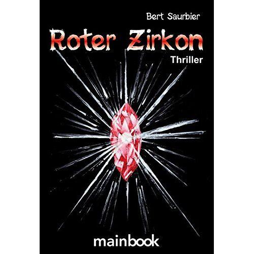 Bert Saurbier - Roter Zirkon: Eifel-Thriller - Preis vom 03.12.2020 05:57:36 h