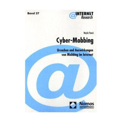 Nayla Fawzi - Cyber-Mobbing: Ursachen und Auswirkungen von Mobbing im Internet 37 - Preis vom 11.05.2021 04:49:30 h