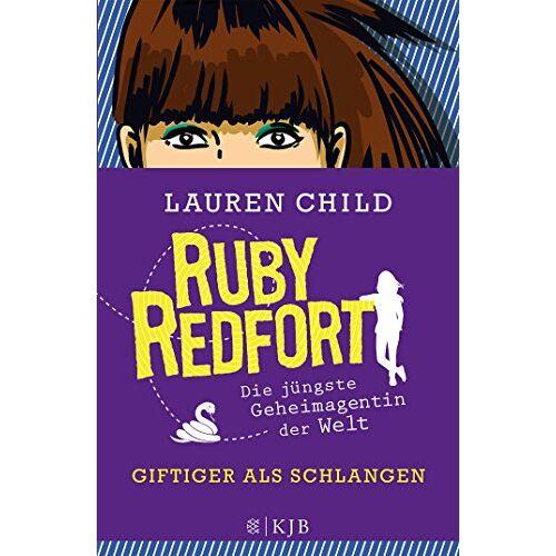 Lauren Child - Ruby Redfort - Giftiger als Schlangen - Preis vom 14.05.2021 04:51:20 h