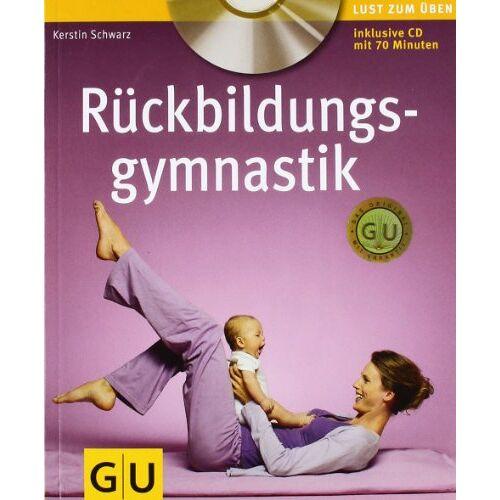 Kerstin Schwarz - Rückbildungsgymnastik (mit Audio- CD) (GU Multimedia - P & F) - Preis vom 06.04.2021 04:49:59 h