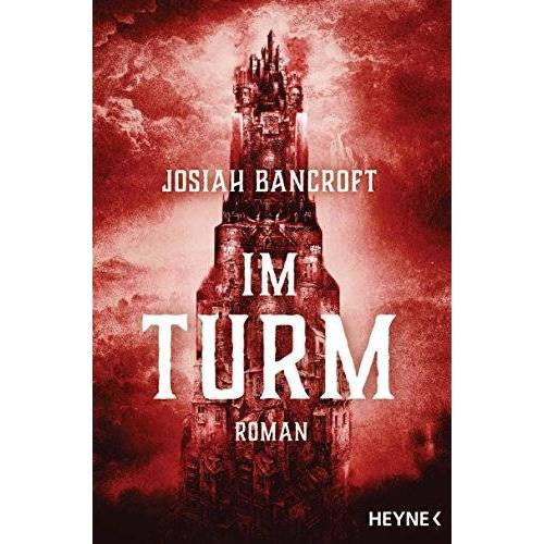 Josiah Bancroft - Im Turm: Roman - Preis vom 21.04.2021 04:48:01 h