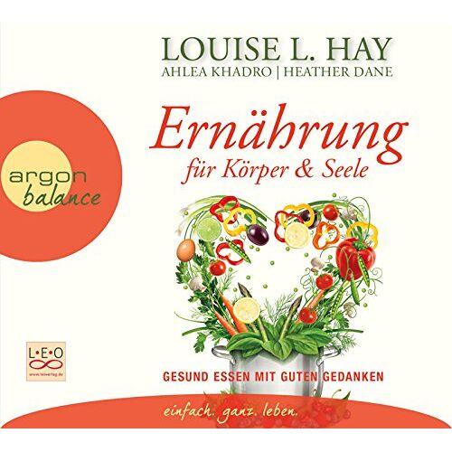 Louise Hay - Ernährung für Körper und Seele: Das Meditationsprogramm - Preis vom 05.03.2021 05:56:49 h