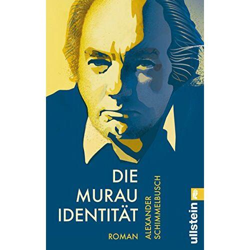 Alexander Schimmelbusch - Die Murau Identität: Roman - Preis vom 01.03.2021 06:00:22 h