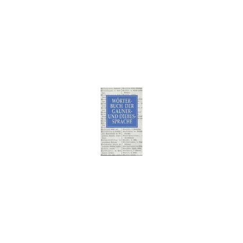 Train, J.K. von - Wörterbuch der Gauner- und Diebessprache - Preis vom 16.05.2021 04:43:40 h