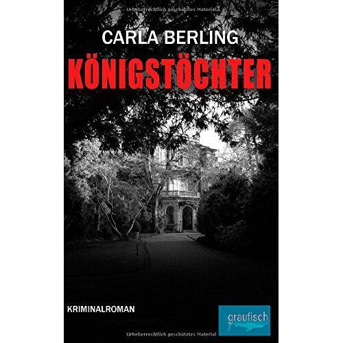 Carla Berling - Königstöchter (Ein Ira Wittekind Roman) - Preis vom 25.02.2021 06:08:03 h