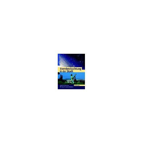Denis Berthier - Sternbeobachtung in der Stadt - Preis vom 20.10.2020 04:55:35 h