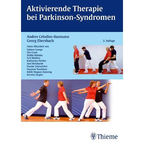 Ceballos-Baumann, Andres O. - Aktivierende Therapien bei Parkinson-Syndromen - Preis vom 11.05.2021 04:49:30 h