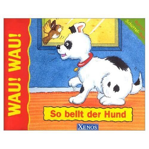 - So bellt der Hund: Rüttel-Schüttel-Buch mit Soundmodul - Preis vom 21.04.2021 04:48:01 h