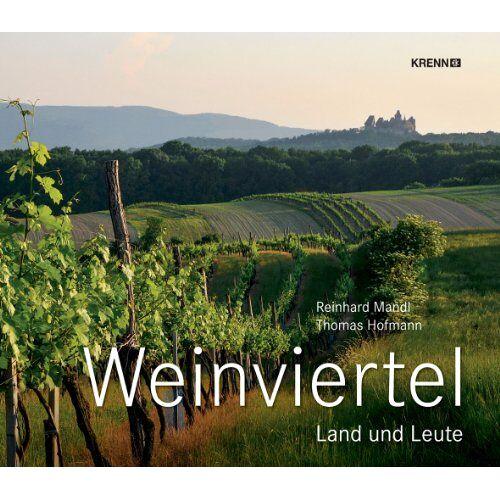 Thomas Hofmann - Weinviertel: Land und Leute - Preis vom 13.05.2021 04:51:36 h