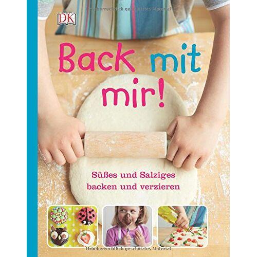 - Back mit mir!: Süßes und Salziges backen und verzieren - Preis vom 28.02.2021 06:03:40 h