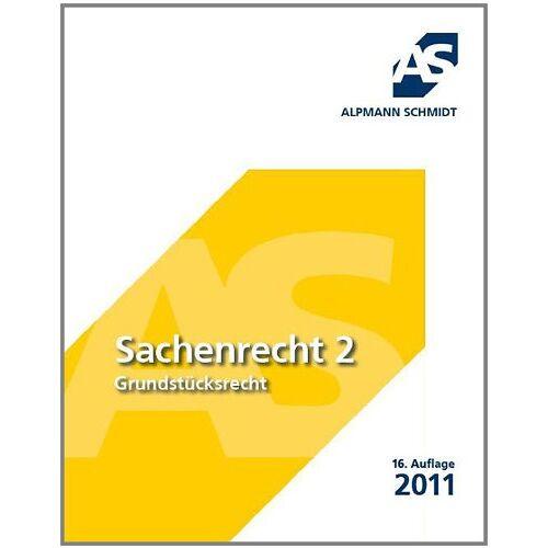 Alpmann, Josef A. - Sachenrecht 2: Grundstücksrecht - Preis vom 21.10.2020 04:49:09 h
