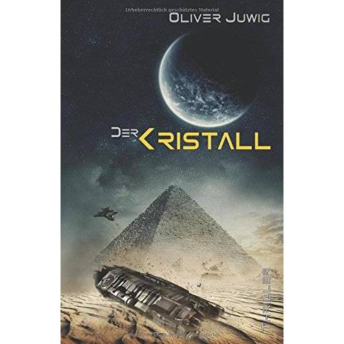Oliver Juwig - Der Kristall - Preis vom 14.05.2021 04:51:20 h