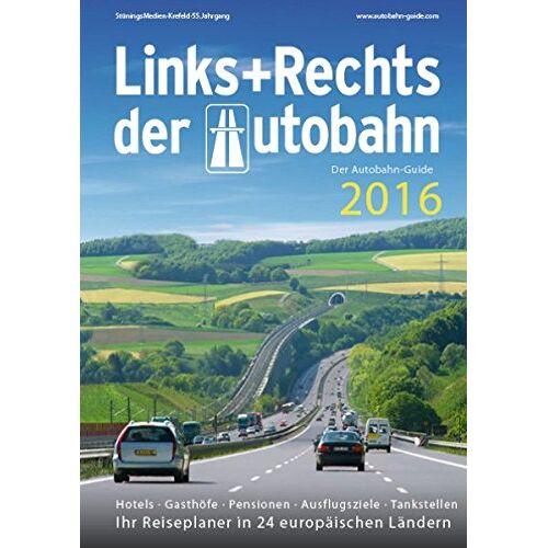 Stünings Medien GmbH - Links+Rechts der Autobahn 2016: Der Autobahn-Guide - Preis vom 27.10.2020 05:58:10 h