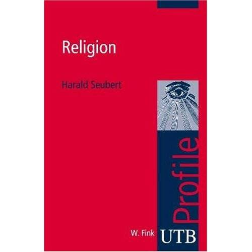 Harald Seubert - Religion. UTB Profile - Preis vom 20.10.2020 04:55:35 h