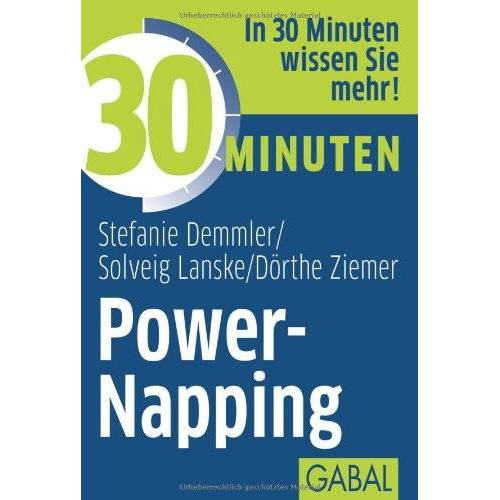 Stefanie Demmler - 30 Minuten Power-Napping - Preis vom 15.04.2021 04:51:42 h