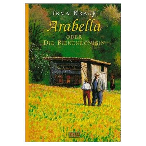 Irma Krauß - Arabella oder Die Bienenkönigin - Preis vom 20.10.2020 04:55:35 h