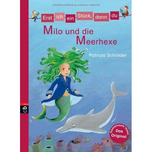 Patricia Schröder - Erst ich ein Stück, dann du - Milo und die Meerhexe: Band 19 - Preis vom 15.05.2021 04:43:31 h