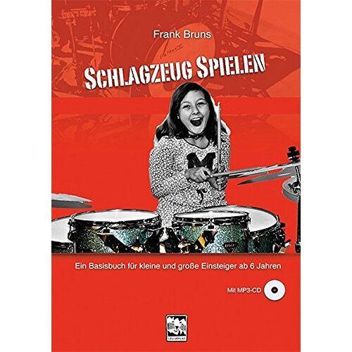 Frank Bruns - Schlagzeug spielen: Ein Basisbuch für kleine und große Einsteiger ab 6 Jahren, mit MP3-CD - Preis vom 20.10.2020 04:55:35 h