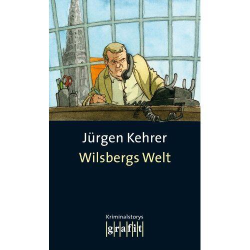 Jürgen Kehrer - Wilsbergs Welt - Preis vom 20.10.2020 04:55:35 h