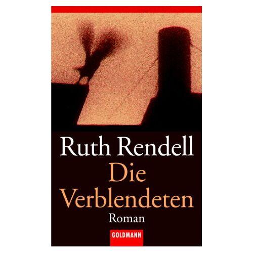 Ruth Rendell - Die Verblendeten. - Preis vom 14.05.2021 04:51:20 h