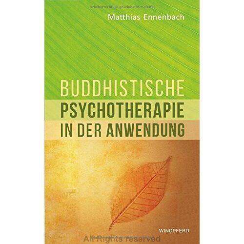 Matthias Ennenbach - Buddhistische Psychotherapie in der Anwendung - Preis vom 26.10.2020 05:55:47 h