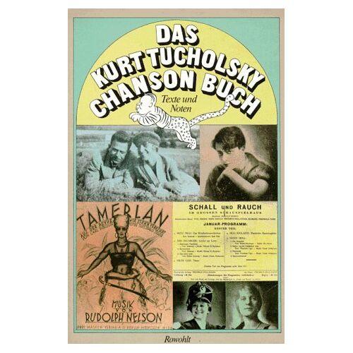 Kurt Tucholsky - Das Kurt Tucholsky-Chanson-Buch: Texte und Noten - Preis vom 06.09.2020 04:54:28 h