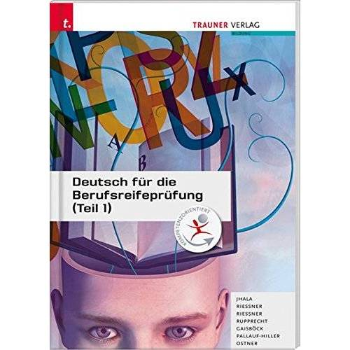 Johannes Gaisböck - Deutsch für die Berufsreifeprüfung (Teil 1) - Preis vom 21.10.2020 04:49:09 h
