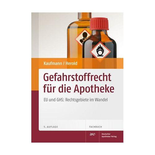 Dieter Kaufmann - Gefahrstoffrecht für die Apothekenpraxis: Mit Gebrauchsanweisungen und Betriebsanweisungen: EU und GHS: Rechtsgebiete im Wandel - Preis vom 19.10.2020 04:51:53 h