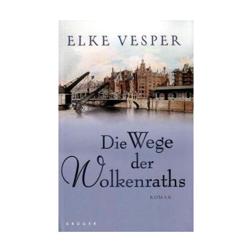 Elke Vesper - Die Wege der Wolkenraths - Preis vom 20.10.2020 04:55:35 h