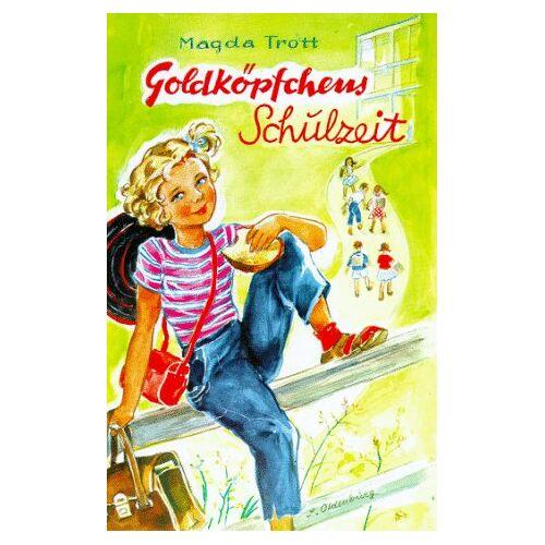 Magda Trott - Goldköpfchens Schulzeit. Eine Erzählung für Mädchen. Band II - Preis vom 20.10.2020 04:55:35 h
