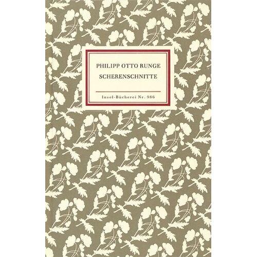 Runge, Philipp Otto - Scherenschnitte (Insel Bücherei) - Preis vom 09.04.2021 04:50:04 h