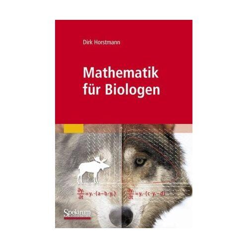 Dirk Horstmann - Mathematik für Biologen - Preis vom 14.05.2021 04:51:20 h